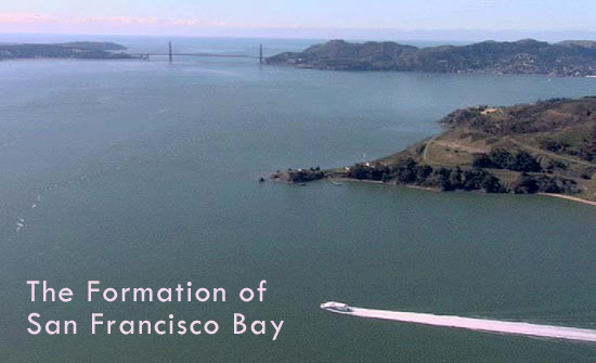 The Formation of San Francisco Bay